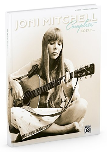 Joni Mitchell Complete So Far | Guitar | Book: Guitar Tab, Hardcover Book