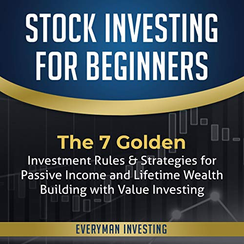 Stock Investing for Beginners: The 7 Golden Investment Rules & Strategies for Passive Income and Lifetime Wealth Building with Value Investing Titelbild