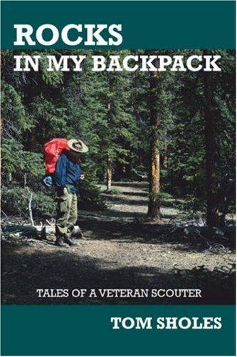 Rocks in My Backpack by Tom Sholes (2007-03-19)