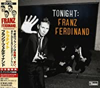Tonight by Franz Ferdinand (2009-01-21)