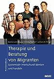 Hanna Eimmermacher, Andreas Lanfranchi (Hg.), Janine Radice von Wogau: Therapie und Beratung von Migranten