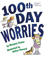 100th Day Worries