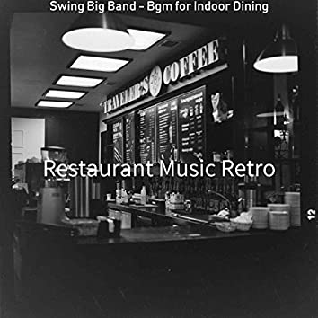 Swing Big Band - Bgm for Indoor Dining