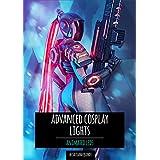 Advanced Cosplay Lights: Animated LEDs (English Edition)