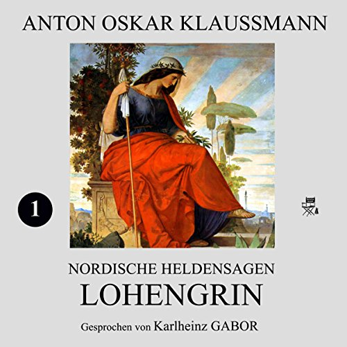 Lohengrin (Nordische Heldensagen 1) audiobook cover art