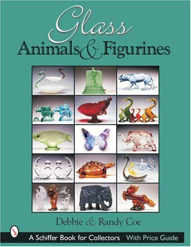 Glass Animals & Figurines (Schiffer Book for Collectors)