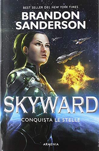 Conquista le stelle. Skyward: 1