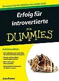 Erfolg für Introvertierte für Dummies