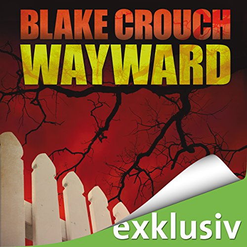Wayward (Wayward Pines 2) audiobook cover art