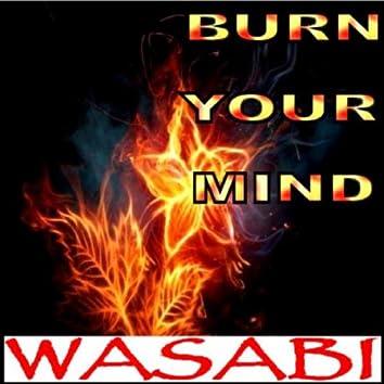 Burn Your Mind