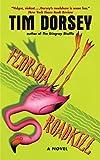 Florida Roadkill: A Novel (Serge Storms series Book 1) (English Edition)
