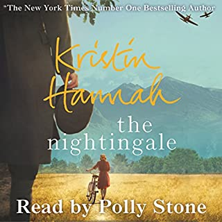 The Nightingale                   By:                                                                                                                                 Kristin Hannah                               Narrated by:                                                                                                                                 Polly Stone                      Length: 17 hrs and 19 mins     360 ratings     Overall 4.8