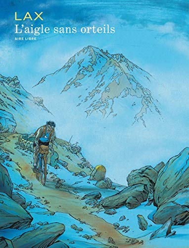L'Aigle sans orteils - tome 0 - L'aigle sans orteils (réédition)
