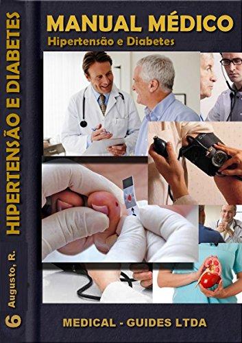 Manual Médico: Hipertensão e Diabetes: Saúde pública (MedBook Livro 6) (Portuguese Edition)