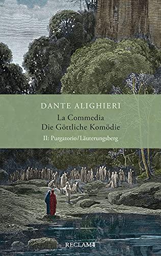 La Commedia / Die Göttliche Komödie: II. Purgatorio/Läuterungsberg. Italienisch/Deutsch