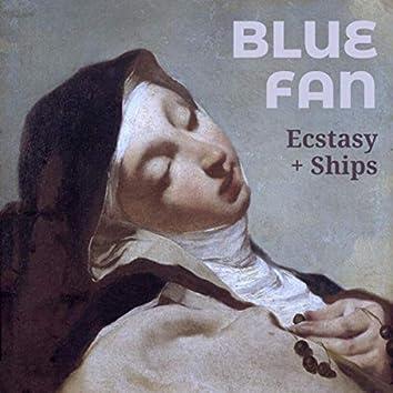 Ecstasy + Ships