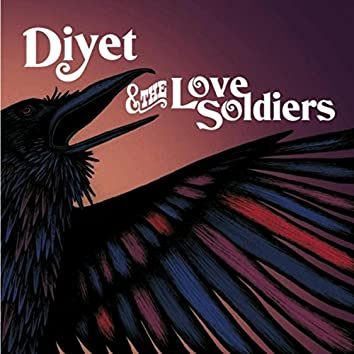 Diyet & the Love Soldiers