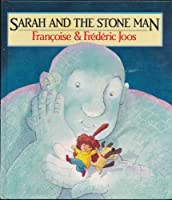 Sarah and the Stone Man