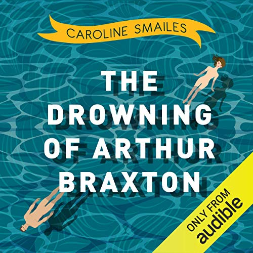 The Drowning of Arthur Braxton cover art