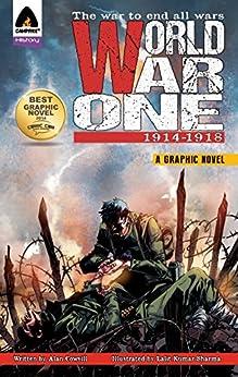World War One: 1914 - 1918 by [Alan Cowsill, Lalit Kumar Sharma]