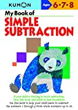 My Book of Simple Subtraction (Kumon Workbooks)