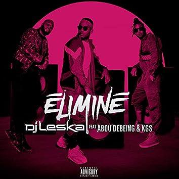Eliminé (feat. Abou Debeing, KGS)