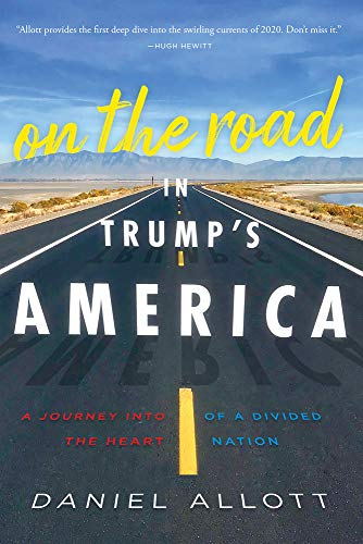 Image of On the Road in Trump's America: A Journey Into the Heart of a Divided Nation