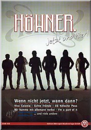 HÖHNER - jetzt und hier! - Noten Songbook [Musiknoten]