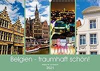 Belgien - traumhaft schoen! (Wandkalender 2021 DIN A2 quer): Ein fotografischer Spaziergang durch Bruessel, Gent und Antwerpen. (Monatskalender, 14 Seiten )
