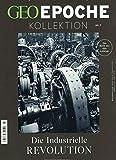 GEO Epoche KOLLEKTION / GEO Epoche Kollektion 07/2017 - Die industrielle Revolution - Michael Schaper