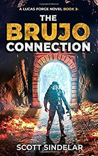 The Brujo Connection: A Lucas Forge Novel - Book 3