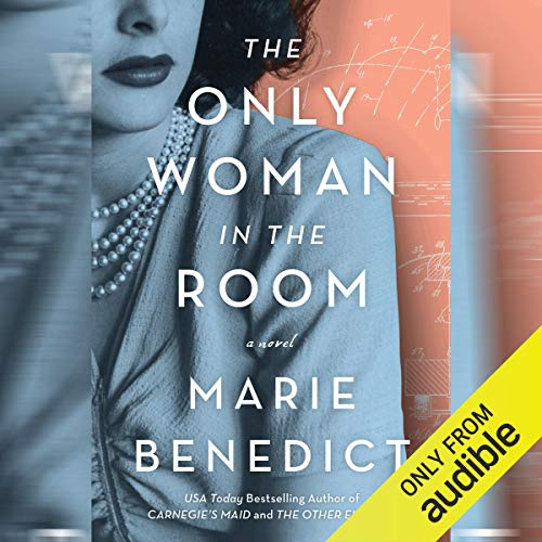The Only Woman in the Room                   By:                                                                                                                                 Marie Benedict                               Narrated by:                                                                                                                                 Suzanne Toren                      Length: 8 hrs and 54 mins     1,163 ratings     Overall 4.5