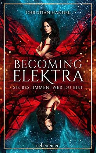 Buchseite und Rezensionen zu 'Becoming Elektra: Sie bestimmen, wer du bist' von Christian Handel