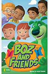 BOZ and Friends (BOZ Series) Kindle Edition