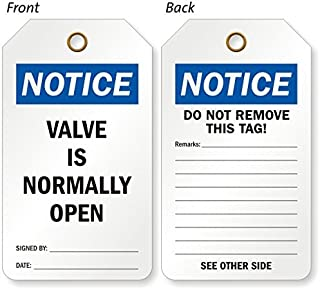 Valve Is Normally Open (Signed, Eco-Tag 10 mil Plastic, Eyelet, 25 Tags / Pack, 5.875