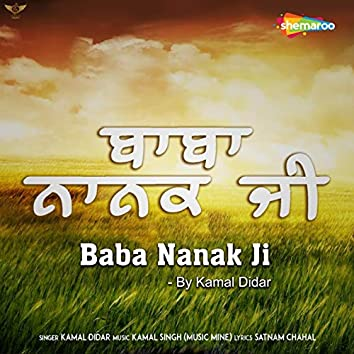 Baba Nanak Ji by Kamal Didar
