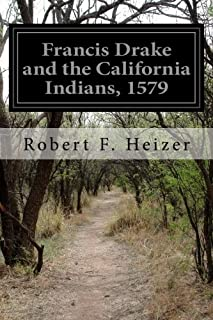 Francis Drake and the California Indians, 1579
