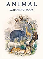 Animal coloring book: Stress Relieving Designs Animals, Relaxing Coloring Pages for Animal Lovers