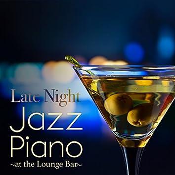 Late Night Jazz Piano at the Lounge Bar