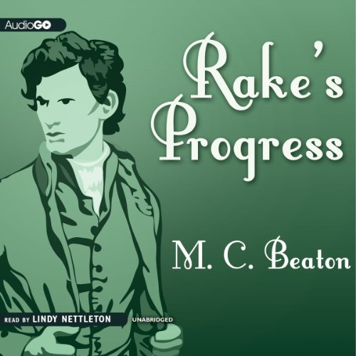 Rake's Progress: A Novel of Regency England audiobook cover art