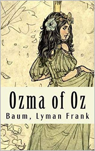 Ozma of Oz Annotated (English Edition)