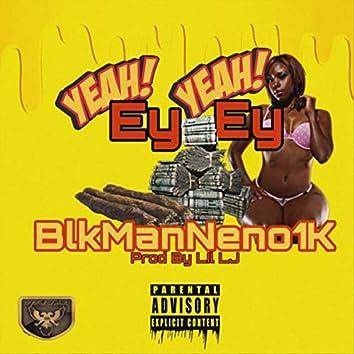 Yeah Ey Yeah Ey