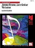 Jimmy Bruno: Jazz Guitar Virtuoso: Jazz Guitar/Solos