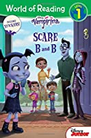 World of Reading: Vampirina Scare B and B: Level 1 with Stickers