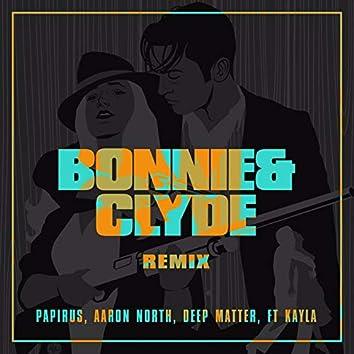 Bonnie & Clyde (Remix)