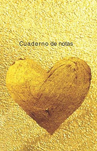 Cuaderno de Lujo con Corazón Dorado: 120 Páginas - Cuaderno Deluxe Encuadernado y Forrado