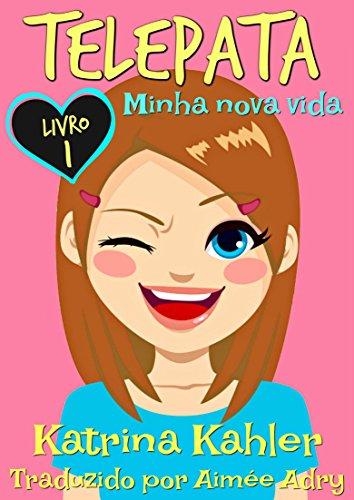 Telepata - Livro 1: Minha nova vida