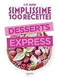 Simplissime 100 recettes - Desserts express