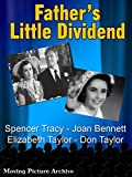 Best Fathers - Father's Little Dividend - 1951 Review