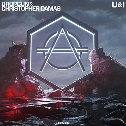 Dropgun & Christopher Damas